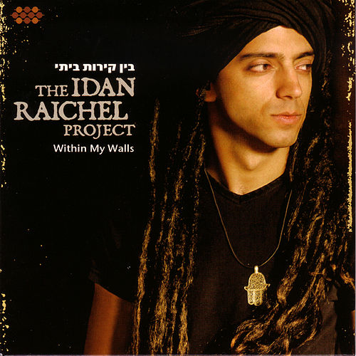 Play & Download Within My Walls by Idan Raichel Project | Napster