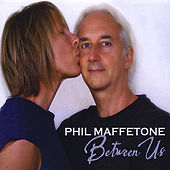 Play & Download Between Us by Phil Maffetone | Napster