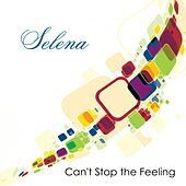 Can't Stop the Feeling von Selena