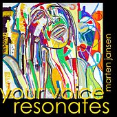 Play & Download Your Voice Resonates by Marten Jansen | Napster