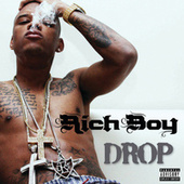 Play & Download Drop by Rich Boy | Napster