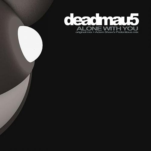 Alone With You by Deadmau5