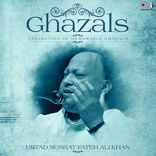 Collection of Memorable Ghazals: Ustad Nusrat Fateh Ali Khan by Nusrat Fateh Ali Khan