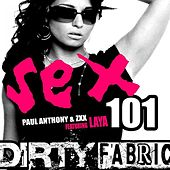 Play & Download Sex 101 feat. Laya Bella by Paul Anthony | Napster