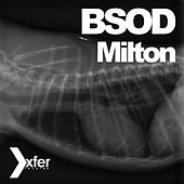 Play & Download Milton by BSOD | Napster