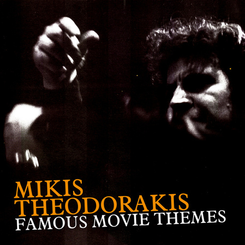 Famous Movie Themes von Mikis Theodorakis (Μίκης Θεοδωράκης)