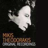 Play & Download Original Recordings by Mikis Theodorakis (Μίκης Θεοδωράκης) | Napster