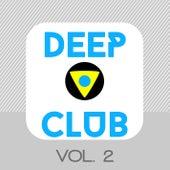 Deep Club, Vol. 2 von Various Artists