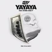 Yayaya (feat. Future & Koly P) by Zoey Dollaz
