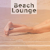 Play & Download Beach Lounge – Ambient Music, Tropical Chill Out, Stress Free, Peaceful Sounds, Relaxation, Summertime by Chillout Lounge | Napster