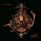 Play & Download A-lex by Sepultura | Napster