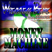 Play & Download Money Machine by Wreckless Beats | Napster