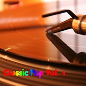 Classic Pop, Vol. 1 by Various Artists
