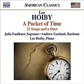 Play & Download HOIBY, L.: Songs (J. Faulkner, A. Garland, L. Hoiby) by Various Artists | Napster