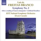Freitas Branco, Orchestral Works No. 2 Freitas Branco Symphony No. 2 Artificial Paradises Guerra Junquiero by Alvaro Cassuto