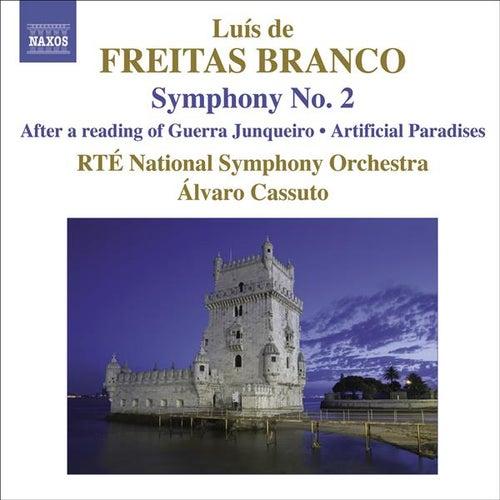 Play & Download Freitas Branco, Orchestral Works No. 2 Freitas Branco Symphony No. 2 Artificial Paradises Guerra Junquiero by Alvaro Cassuto | Napster