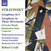 Play & Download STRAVINSKY, I.: Symphony in C / Symphony in 3 Movements / Octet / Dumbarton Oaks (Craft) (Stravinsky, Vol. 10) by Robert Craft | Napster
