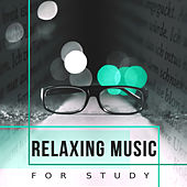 Play & Download Relaxing Music for Study – Easy Work, Deep Focus, Clear Mind, Exam Music, Classical Study Music, Liszt, Handel by Konzentration Musik Kollektion Classical Study Music | Napster
