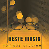 Play & Download Beste Musik für das Studium – Klassische Klänge zu Arbeiten, Gute Konzentration, Entspannung by Musik Schnell Lernen Akademie Lernen Musik Festival   Napster