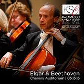 Play & Download Elgar & Beethoven: Orchestral Works by Kalamazoo Symphony Orchestra | Napster