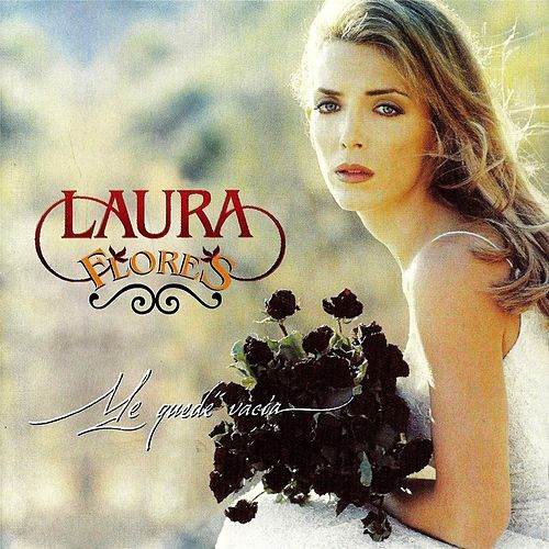 Play & Download Me Quede Vacia by Laura Flores | Napster