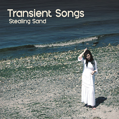 Stealing Sand by Transient Songs