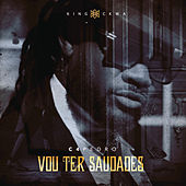 Play & Download Vou Ter Saudades by C4Pedro | Napster