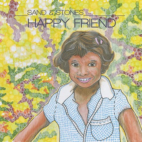 Happy Friend by Sand