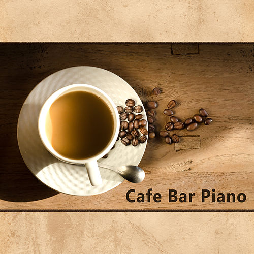 Play & Download Cafe Bar Piano – Peaceful Jazz, Piano Bar, Instrumental Music, Easy Listening, Relaxed Jazz by Relaxing Instrumental Jazz Ensemble | Napster
