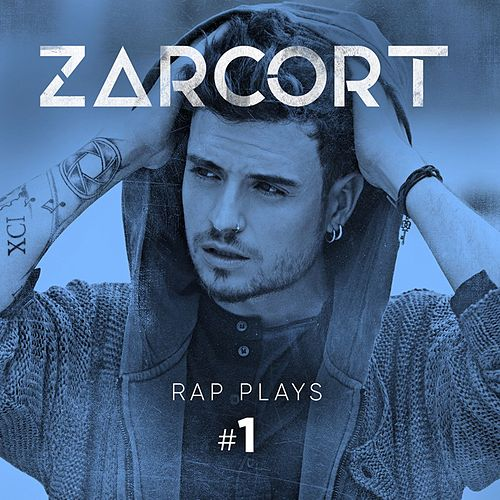 Rap Plays #1 de Zarcort