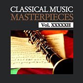Play & Download Classical Music Masterpieces, Vol. XXXXXII by Various Artists | Napster