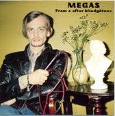Play & Download Fram og aftur blindgötuna by The Megas | Napster