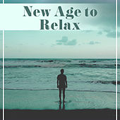 New Age to Relax – Soothing Sounds, Music to Calm Down, Peaceful Mind, Rest & Relax by Nature Sounds Relaxation: Music for Sleep, Meditation, Massage Therapy, Spa