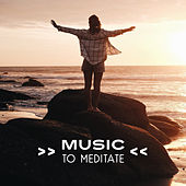 Music to Meditate – Stress Relief, Calming New Age, Chakra Balancing, Meditation Sounds by Buddha Sounds