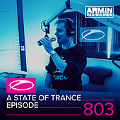 A State Of Trance Episode 803 by Various Artists