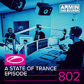 A State Of Trance Episode 802 by Various Artists