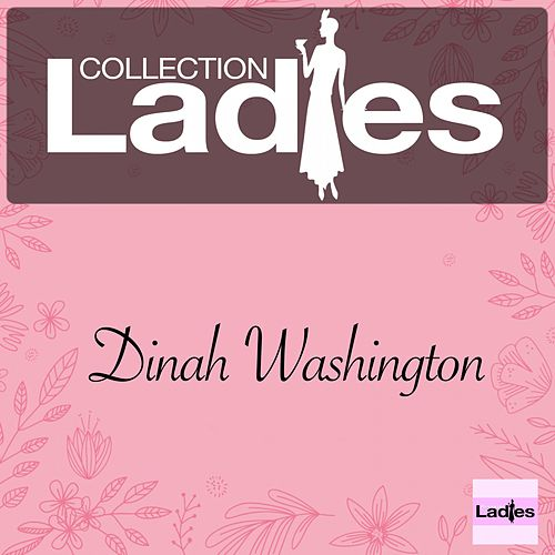 Ladies Collection by Dinah Washington