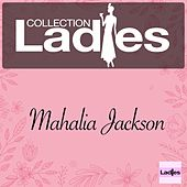 Ladies Collection von Mahalia Jackson