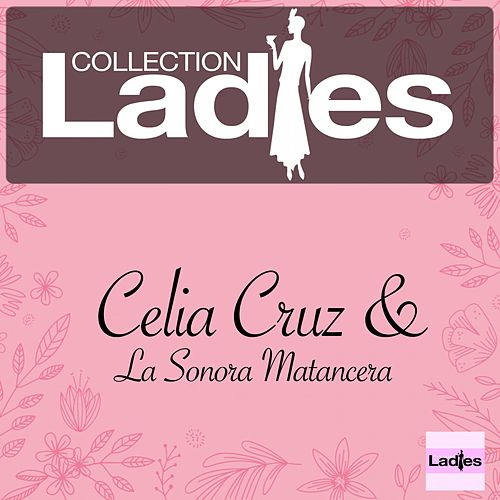 Ladies Collection de Celia Cruz
