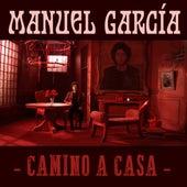 Camino a Casa de Manuel Garcia
