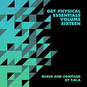 Get Physical Presents: Essentials, Vol. 16 - Mixed & Compiled by T.M.A by Various Artists