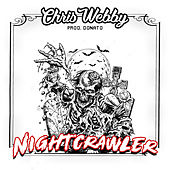 Night Crawler by Chris Webby