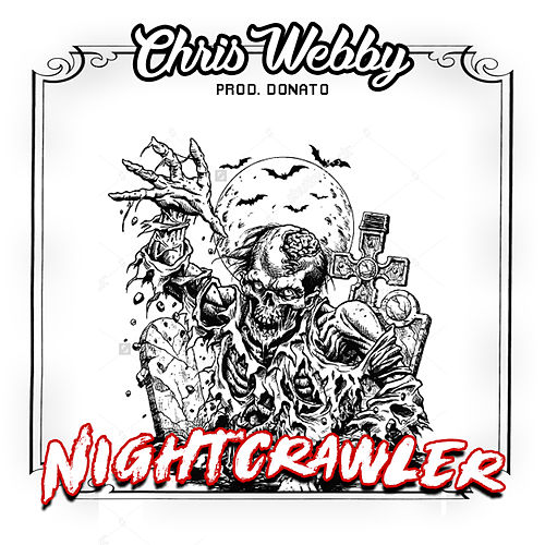 Play & Download Night Crawler by Chris Webby | Napster