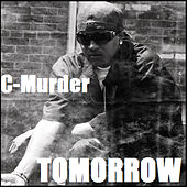 Play & Download Tomorrow by C-Murder | Napster