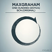 One Hundred + BCN by Max Graham