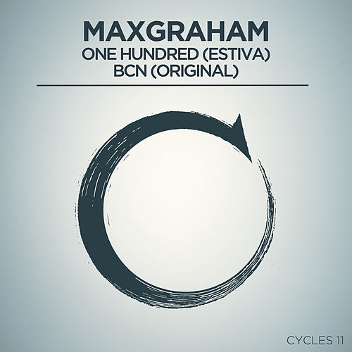 Play & Download One Hundred + BCN by Max Graham | Napster