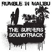 Rumble In Malibu: The Surfers Soundtrack von Various Artists