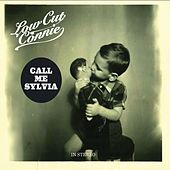 Play & Download Call Me Sylvia by Low Cut Connie | Napster