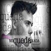 No Queda Nada by Emmanuel