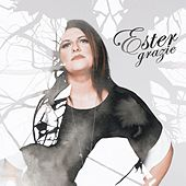 Play & Download Grazie by Ester | Napster